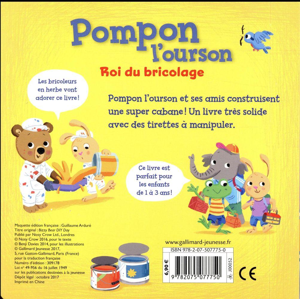 Pompon l'ourson ; roi du bricolage