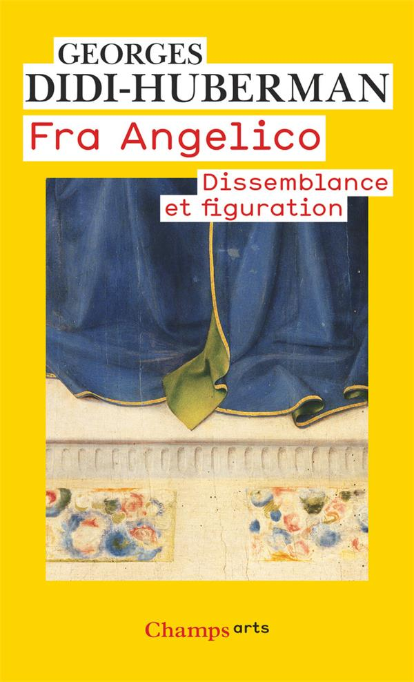 Fra Angelico ; dissemblance et figuration