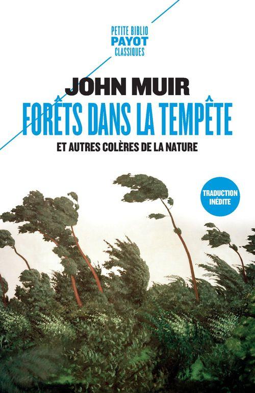 Forêts dans la tempête et autres colères de la nature