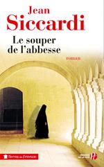 Vente EBooks : Le souper de l'abbesse  - Jean Siccardi