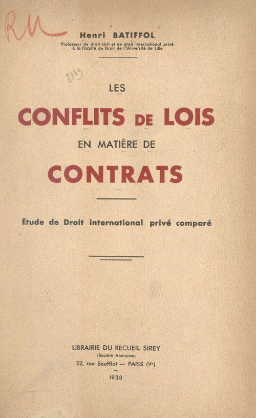 Les conflits de lois en matière de contrats