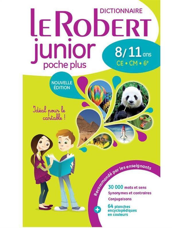 Dictionnaire le Robert junior plus ; 8/11 ans