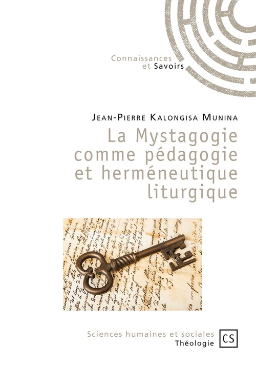 La mystagogie comme pédagogie et herméneutique liturgique