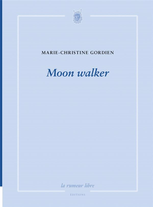 Moon walker