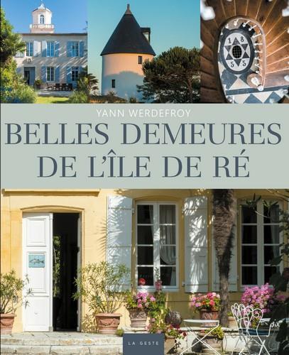 Belles demeures de l'île de Ré