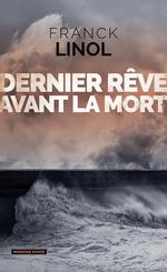 Vente EBooks : Dernier rêve avant la mort  - Franck Linol
