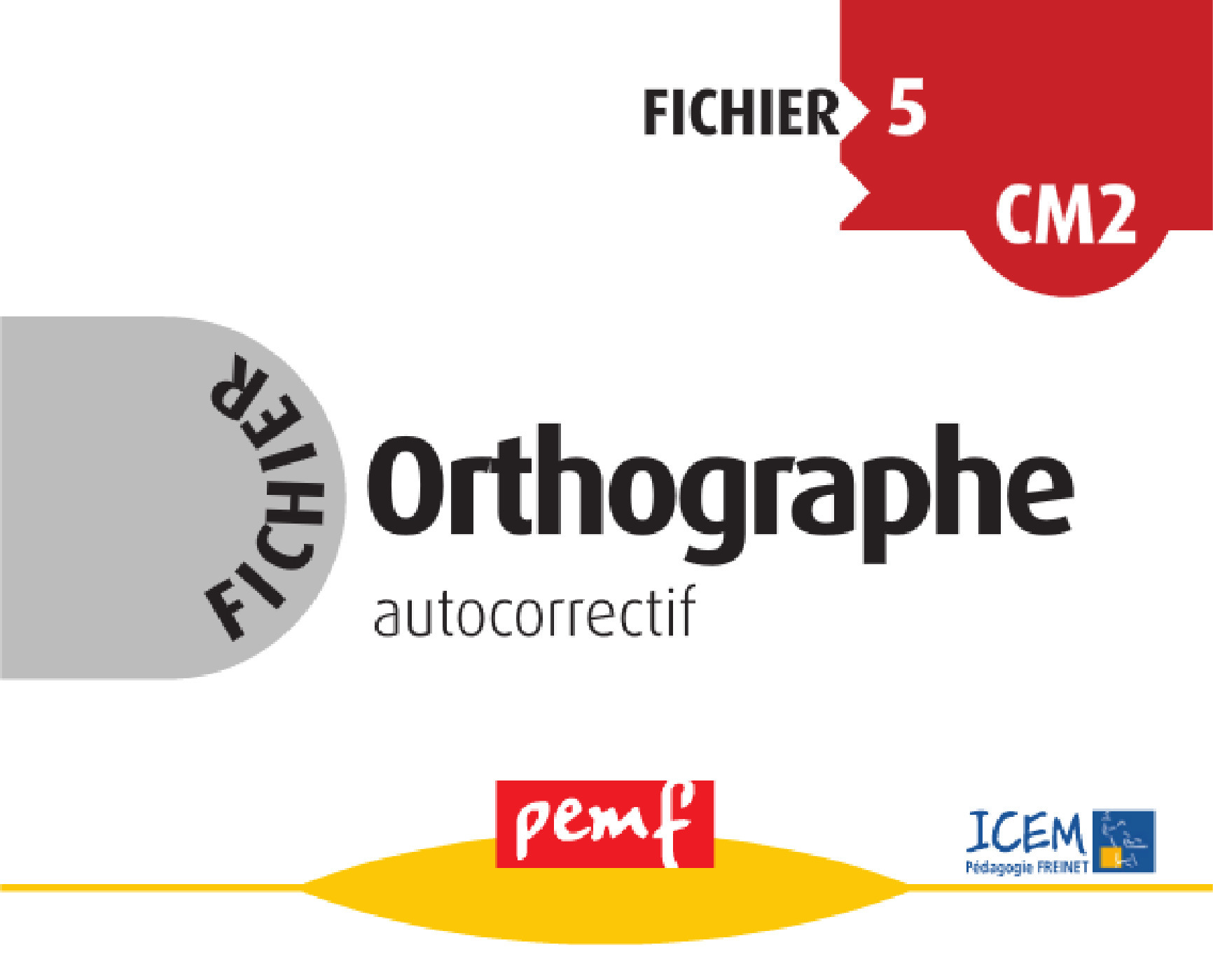 Orthographe ; cycle 3 ; fichier 5