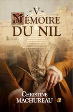 Vente EBooks : Mémoire du Nil  - Christine Machureau