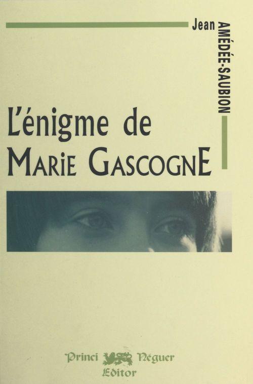 L'Énigme de Marie Gascogne  - Jean Amédée-Saubion