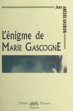 L'Énigme de Marie Gascogne