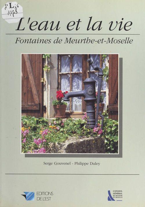 L'eau et la vie : fontaines de Meurthe-et-Moselle
