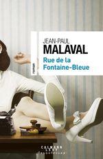 Vente EBooks : Rue de la Fontaine-Bleue  - Jean-Paul Malaval