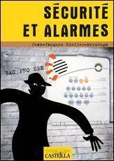 Securite Et Alarmes ; Bac Pro Sen ; Manuel De L'Eleve
