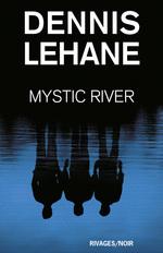 Vente Livre Numérique : Mystic River  - Dennis Lehane