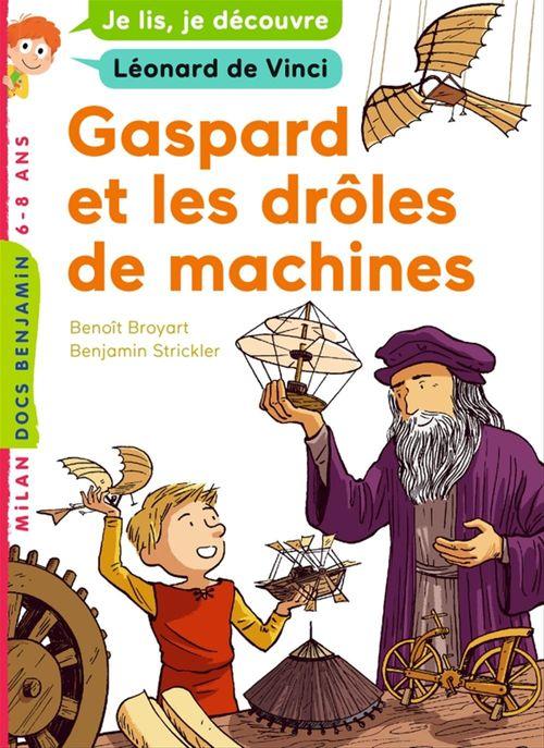Gaspard et les drôles de machines