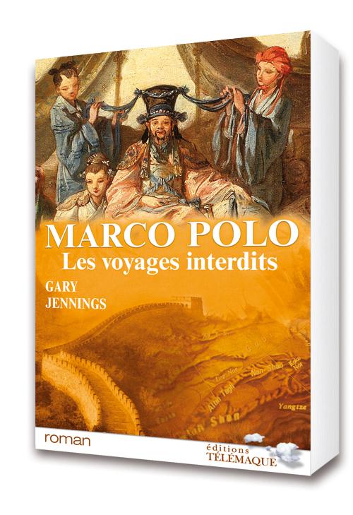Marco Polo, les voyages interdits t.2 ; la cour du Khan