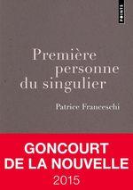 Vente EBooks : Première personne du singulier  - Patrice Franceschi