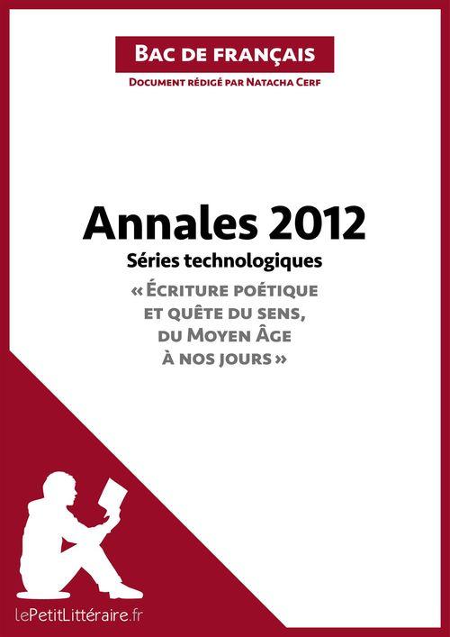 Bac de français 2012 ; annales séries technologiques ; corrigé