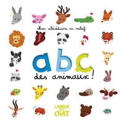 Abc Des Animaux Mon Abecedaire En Relief Carine Fontaine Maelle Cheval Langue Au Chat Grand Format Librairie Flammarion Centre Paris Paris