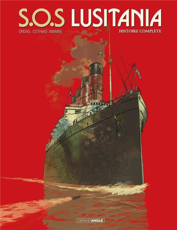 S.O.S. Lusitania ; INTEGRALE T.1 A T.3