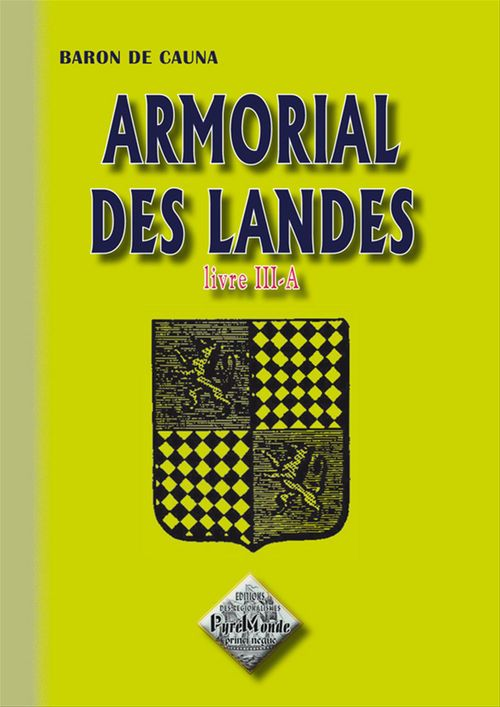 Armorial des Landes - Livre III-A