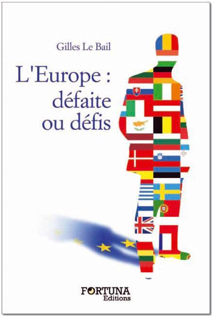 L'Europe : défaite ou défis