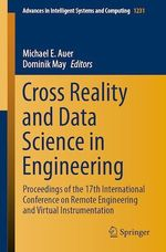 Cross Reality and Data Science in Engineering  - Dominik May - Michael E. Auer