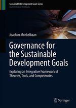Governance for the Sustainable Development Goals  - Joachim Monkelbaan