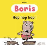 Couverture de Boris, Hop Hop Hop