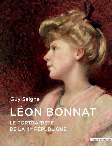 Léon Bonnat ; le portraitiste de la IIIe République
