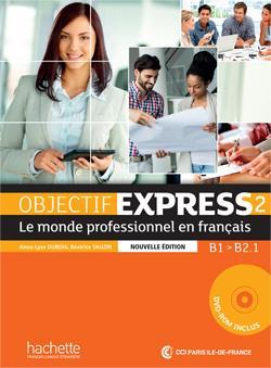Objectif Express 2 ; Livre De L'Eleve