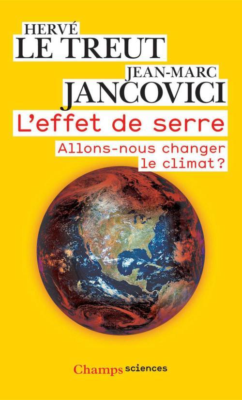 L'effet de serre ; allons-nous changer le climat ?