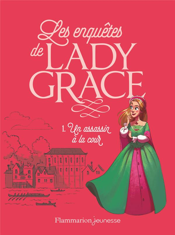 FINNEY/CARRE - LADY GRACE T.1  -  UN ASSASSIN A LA COUR