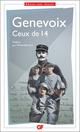 Ceux de 14  - Maurice Genevoix