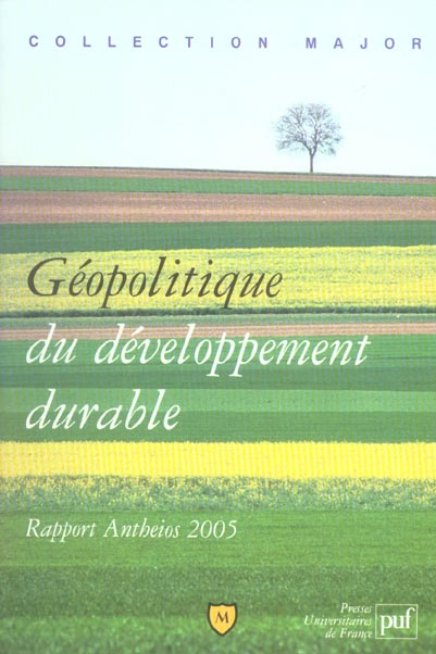 géopolitique du développement durable ; rapport Antheios 2005