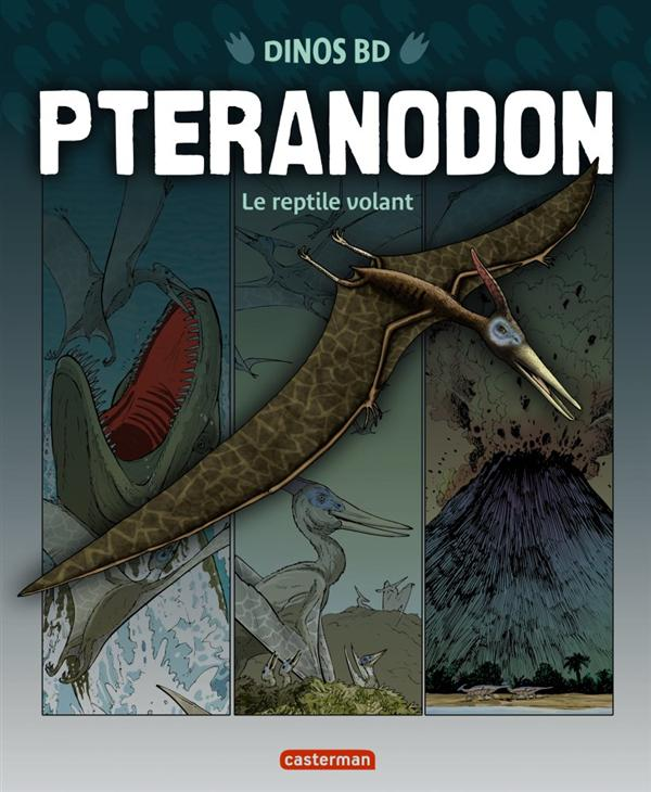dinos bd t.6 ; pteranodon