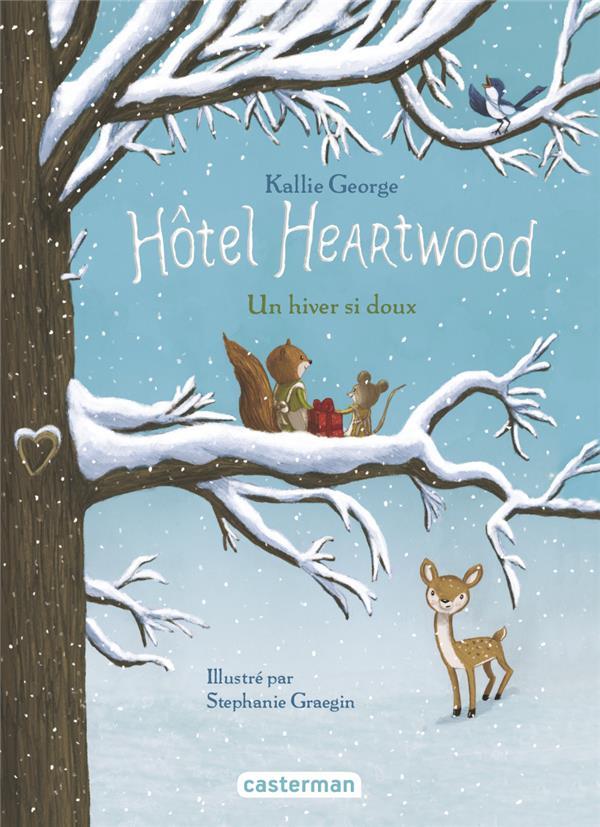 hôtel Heartwood t.2 ; un hiver si doux