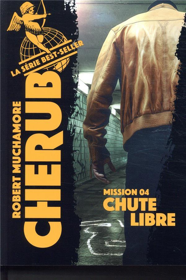 CHERUB MISSION T.4  -  CHUTE LIBRE
