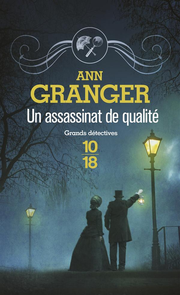 GRANGER, ANN - UN ASSASSINAT DE QUALITE