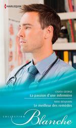 Vente EBooks : La passion d'une infirmière - Le meilleur des remèdes  - Nikki Benjamin - Louisa George