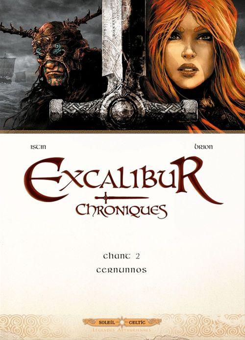 Excalibur Chroniques T02  - Jean-Luc Istin  - Alain Brion