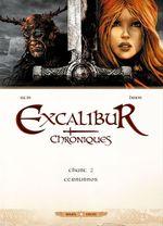 Excalibur Chroniques T02