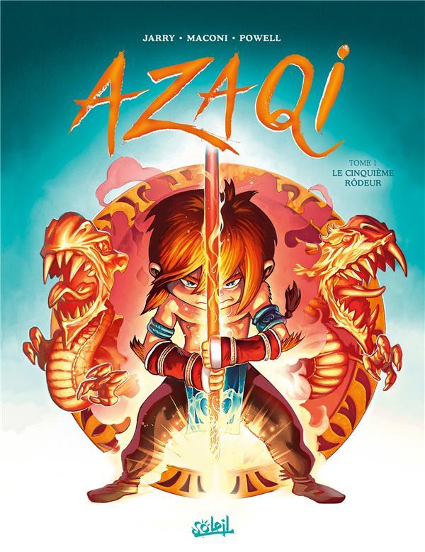 Azaqi T.1 ; le cinquième rodeur