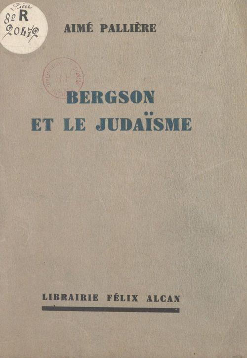 Bergson et le Judaïsme
