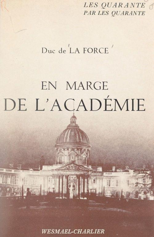 En marge de l'Académie