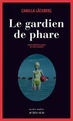 Vente EBooks : Le Gardien de phare  - Camilla Läckberg