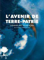 Vente EBooks : L'avenir de Terre-Patrie  - Collectif