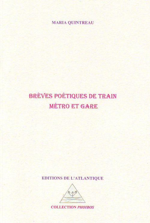 Brèves poétiques de train, métro et gare