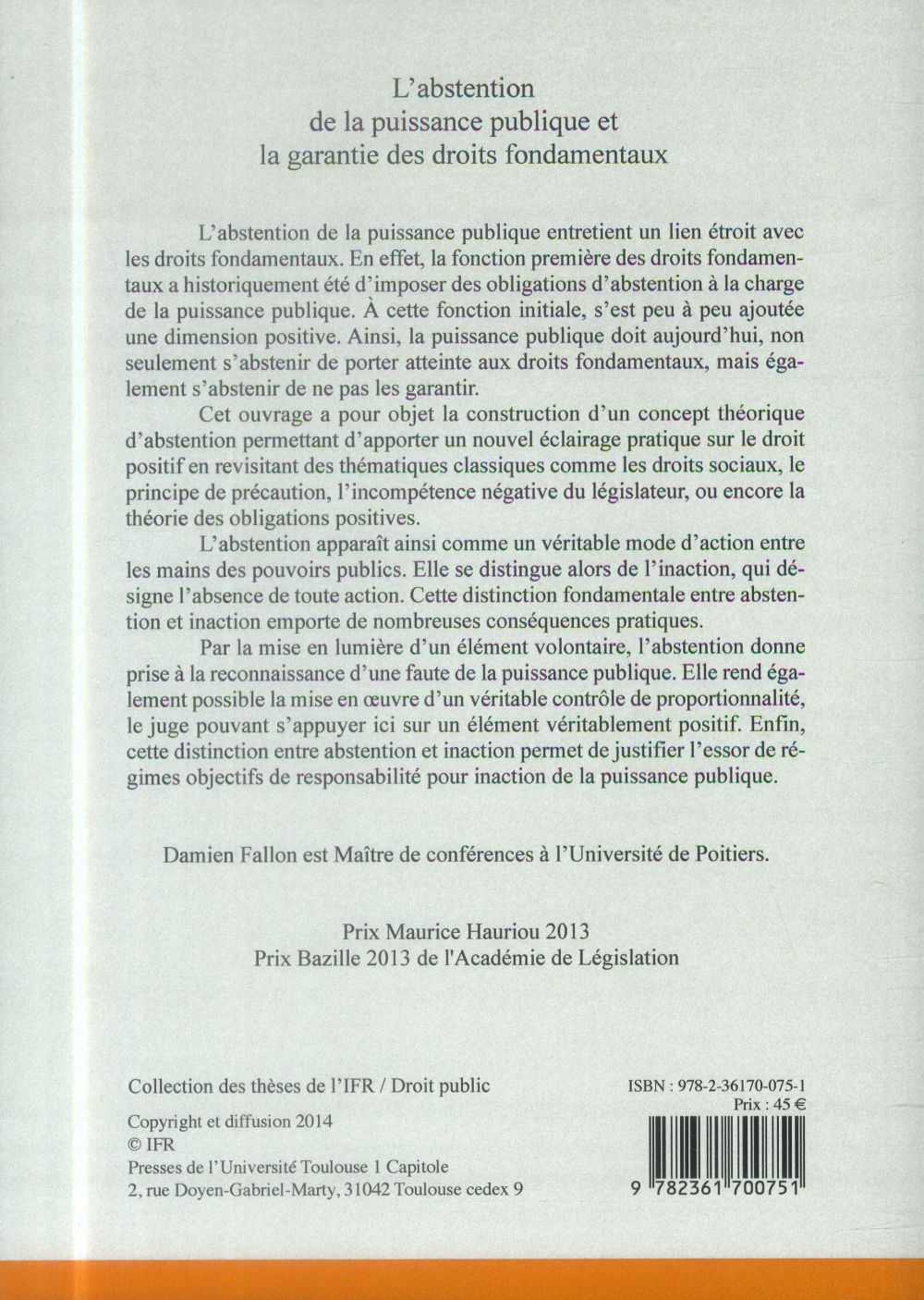 l'abstention de la puissance publique et la garantie des droits fondamentaux