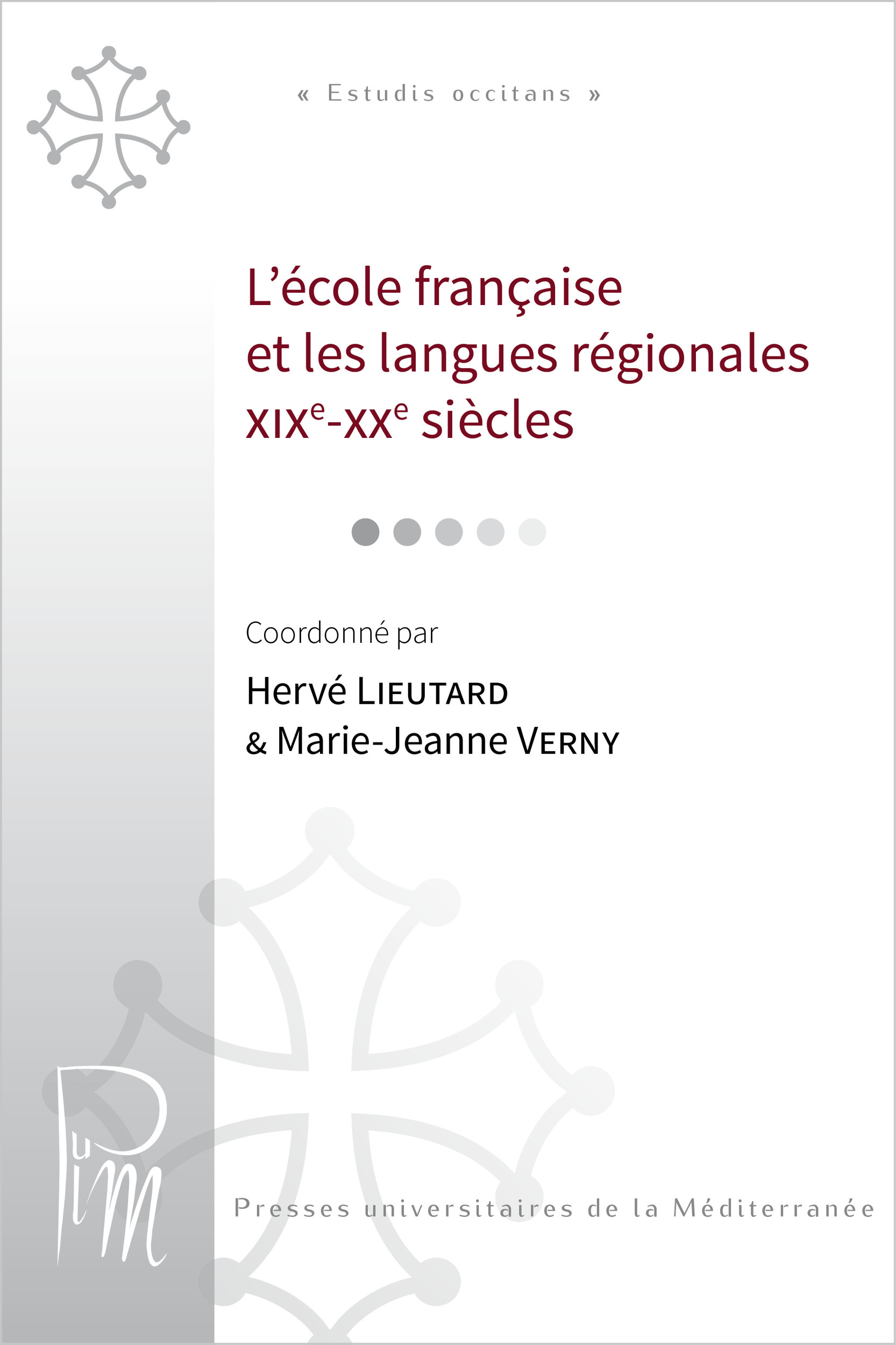 L'école française et les langues régionales (XIXe-XXe siècles)